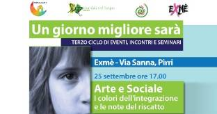 Bello � buono? Arte e Sociale all'Exm�