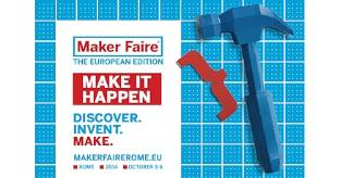 The Innovation Week e Maker Faire Rome: LA DIRETTA da Roma